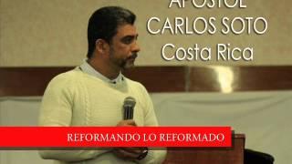 Apostol Carlos Soto, Reformando lo reformado