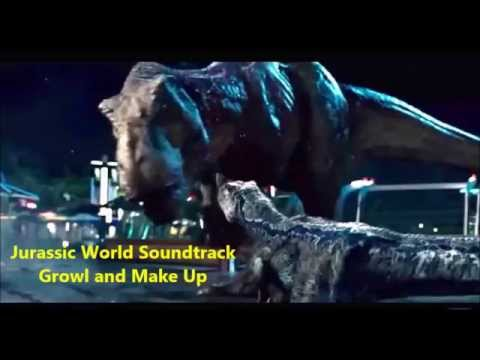 Jurassic World Soundtrack- Growl and Make Up