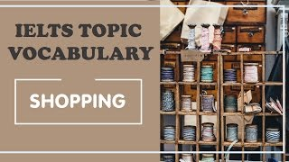 IELTS Vocabulary band 8 : shopping