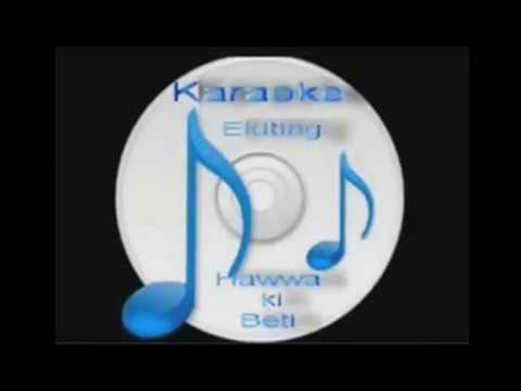 Jaa Bewafa Jaa  ( Pakistani ) Free karaoke with lyrics by Hawwa -