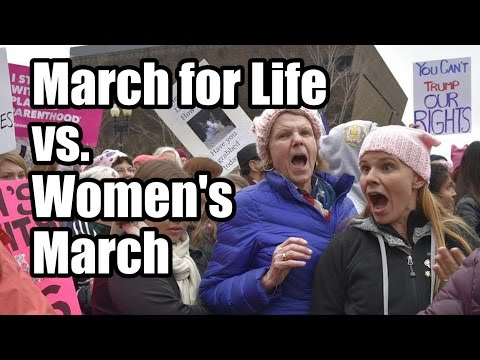 March for Life vs Women's March -- Amazing Differences