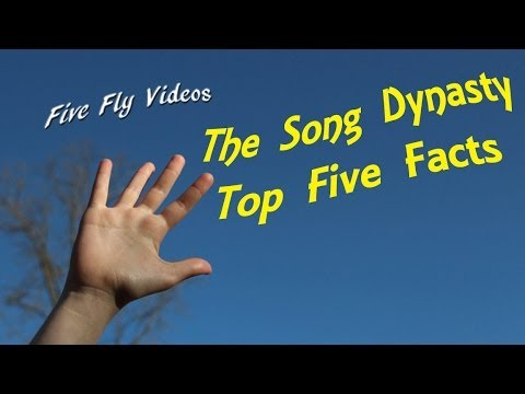 THE SONG DYNASTY - TOP FIVE FACTS - CHINA