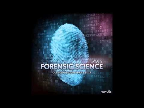 Forensic Science Vol. 2 - Full Album (Compiled by Egorythmia & E-Clip)