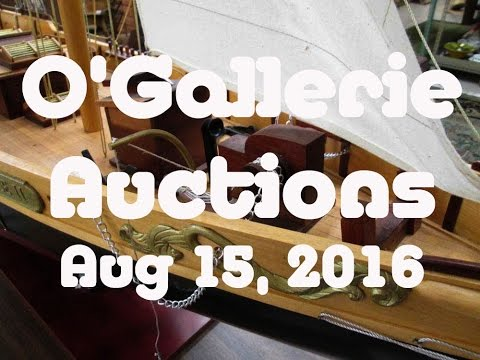 O'Gallerie Auctions - Antiques, Art, Collectibles and more - Video No.138 - August 14th, 2016
