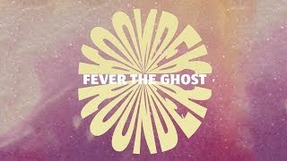 Fever the Ghost- Rounder (Fan Music Video)