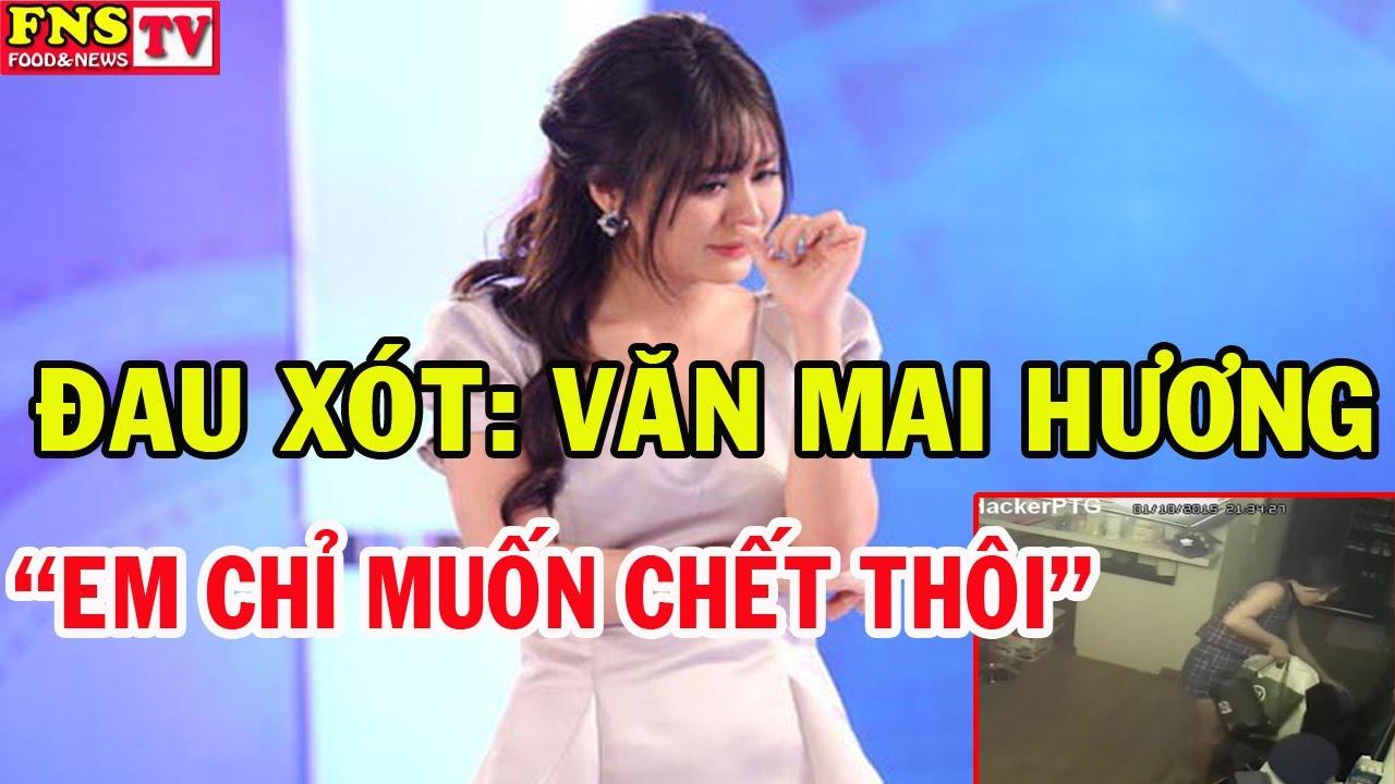 Đau xót cho Văn Mai Hương khi lộ Clip nóng: