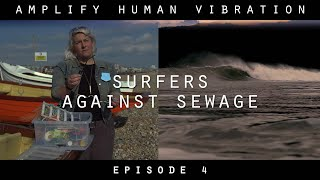 Nordic Giants - Amplify Human Vibration - Ep 4. Surfers Against Sewage