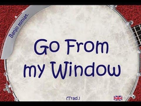 Go From my Window  (Banjo TAB)