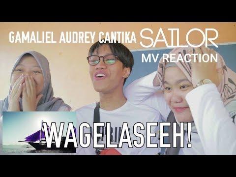 GAC (Gamaliel Audrey Cantika) - SAILOR (Music Video) // WAHANA OK REACTION VIDEO
