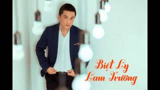[Audio] 3. Biệt Ly   Lam Trường