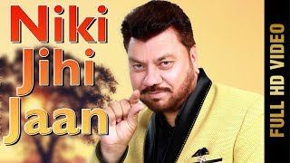 NIKI JIHI JAAN (Full Video)   BILLA MANEWALIA    Latest Punjabi Songs 2018