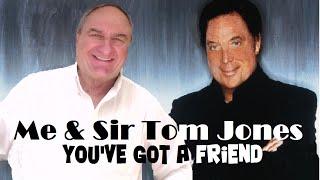 You've Got a Friend (Tom Jones) -  Sung by Antonio Sizzi