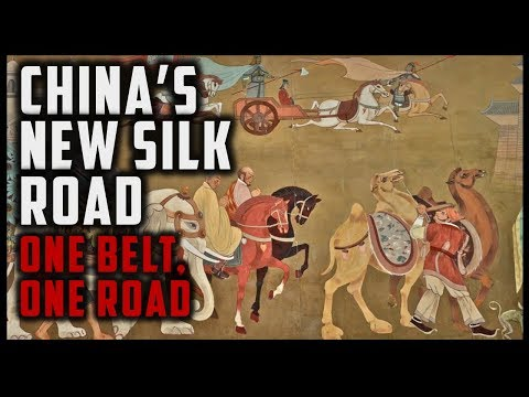CHINA'S NEW SILK ROAD - ONE BELT ONE ROAD (A Brief Overview)