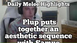 Daily Melee Highlights: Plup puts together an aesthetic sequence with Samus