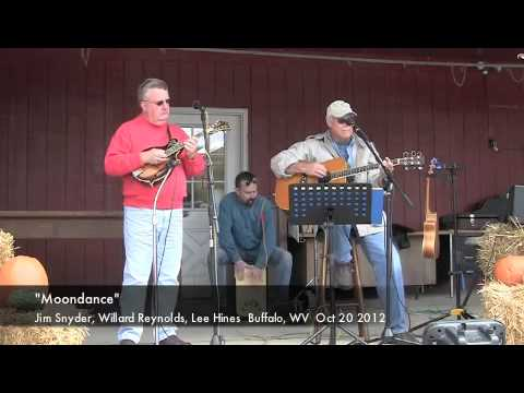 Moondance  Jim Snyder, Willard Reynolds, Lee Hines  Buffalo, WV  Oct 20 2012