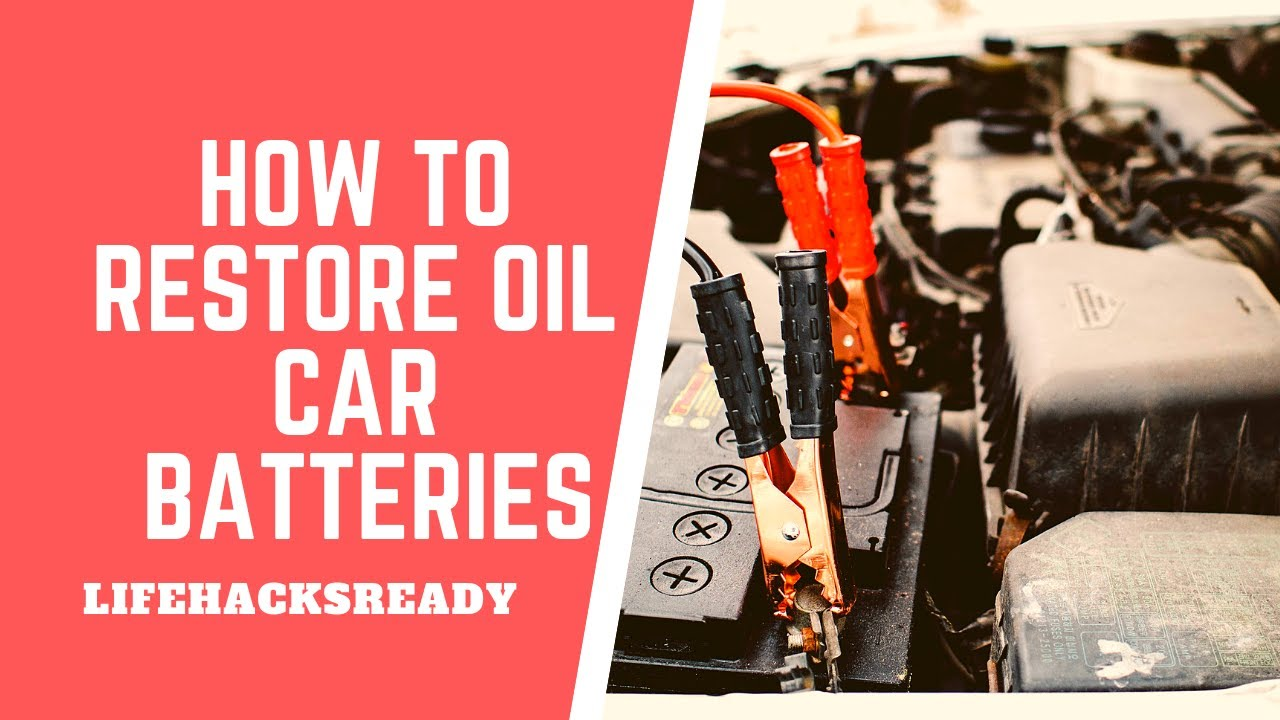 How to Restore Old Car Batteries - YouTube