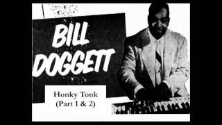 Bill Doggett - Honky Tonk (Part 1 & 2)