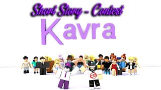 A BULLY TRAGEDY - ROBLOX Story (Kavra 300k Contest)
