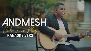 ANDMESH - CINTA LUAR BIASA Karaoke No Vocal   Instrument