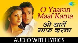 O Yaaron Maaf Karna | Aa Ab Laut Chalen | Kumar Sanu, Sonu Nigam, Abhijit | Aishwarya Rai |Akshaye K