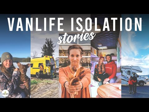 VAN LIFE | SELF ISOLATION STORIES FROM THE COMMUNITY | PART 2