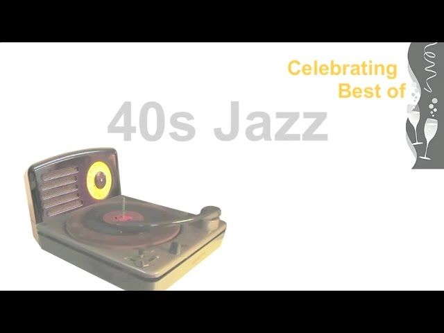 Best 40s Jazz (Official Release)
