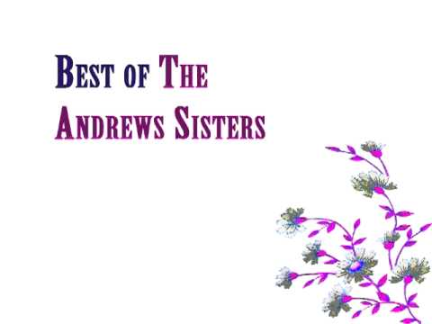 The Andrews Sisters - Oh, johnny ! oh, johnny !