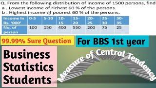 BBS 1st year Business statistics 99.99% sure Question for Ashoj 1 exam