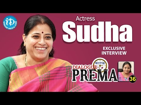 Actress Sudha Exclusive Interview || Dialogue With Prema ||