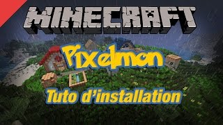 TUTO MINECRAFT : Comment installer Pixelmon (Mode Pokemon) SANS le launcher - FR