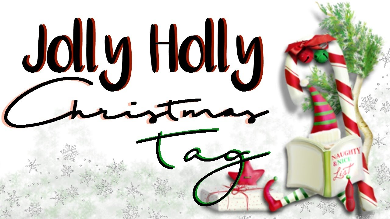 Holly Jolly Christmas Tag - YouTube