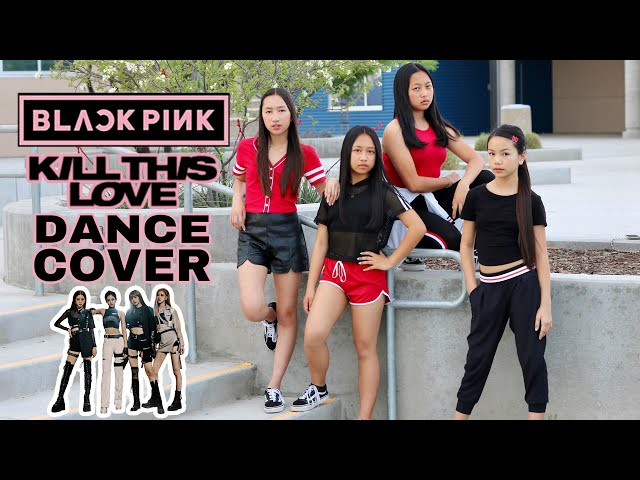 """BLACKPINK """"KILL THIS LOVE"""" DANCE COVER CONTEST"""