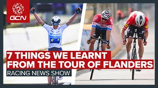 7 Things We Learnt From The Tour Of Flanders & A Very Controversial DQ | GCN's Racing News Show
