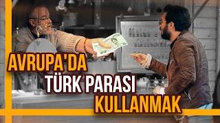 Avrupada Türk Parası Kullanmak - Hayrettin