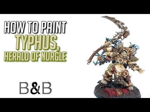 How to Paint Typhus Herald of Nurgle