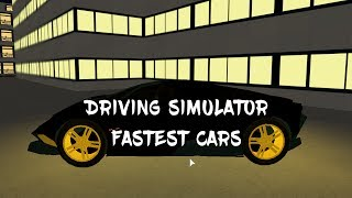 Roblox Vehicle Simulator - ALL SUPERCAR SPEEDS - Fastest To Slowest!