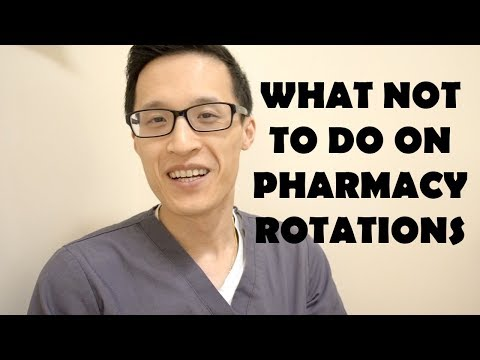 Things You Should NOT DO on Pharmacy Rotations