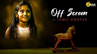 Off Screen | New Tamil Short Film 2020 | Tamil Short Cuts | Silly Monks
