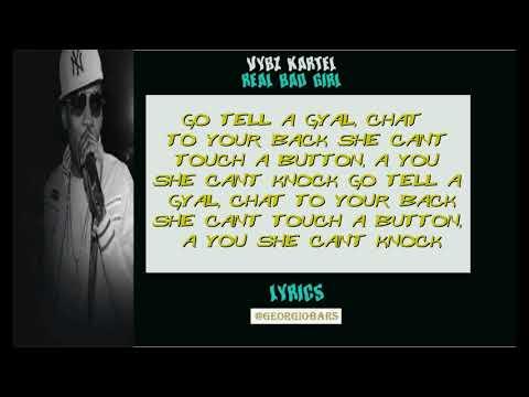 Vybz Kartel   Real Bad Gal (lyrics)