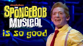 Why the SpongeBob Musical is Really Good