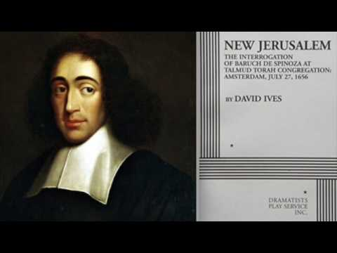 David Ives : La Nouvelle Jérusalem, L'interrogatoire De Baruch Spinoza (France Culture / Fictions)
