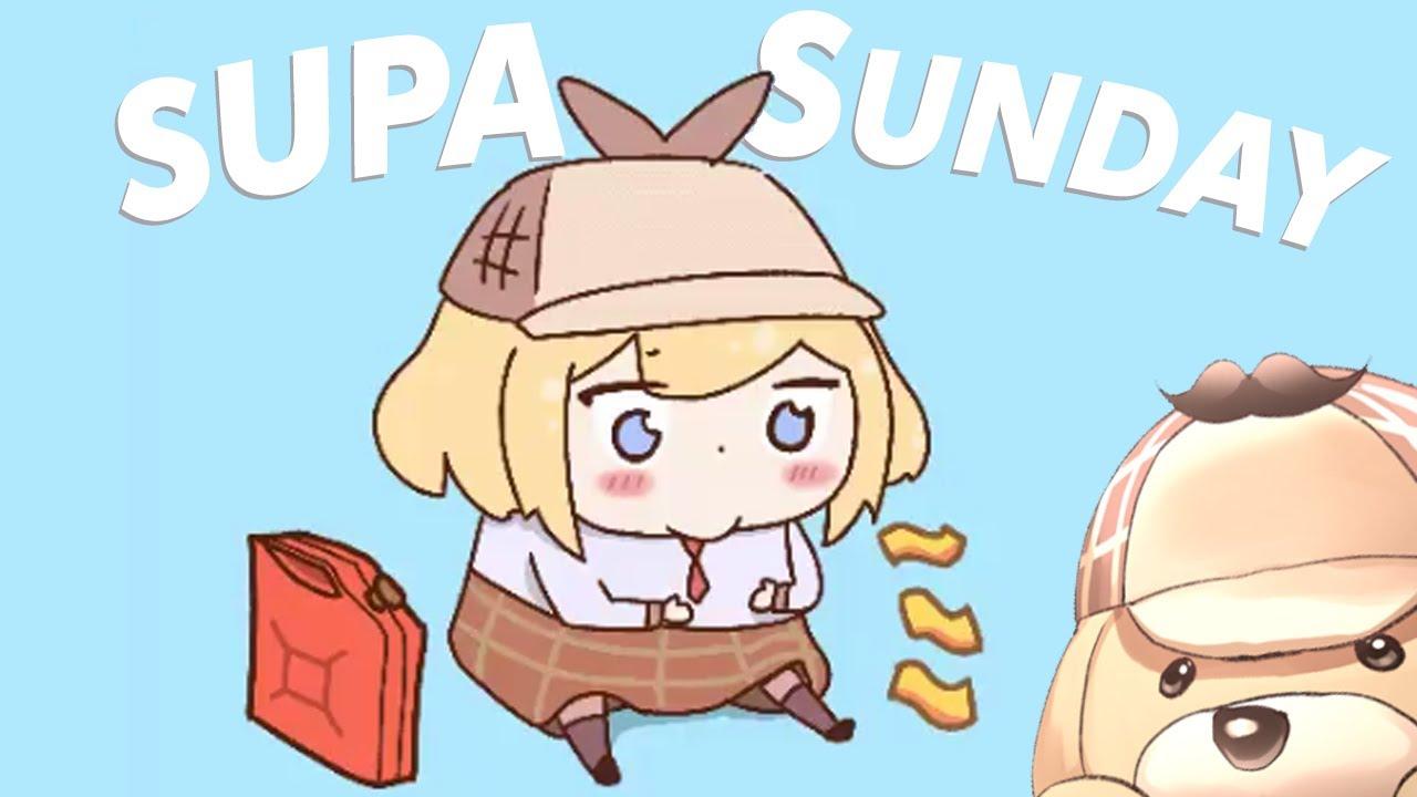 【Supa Sunday】Catchin' up~