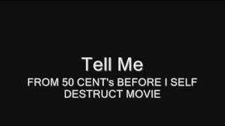 Tell Me (FROM 50 CENT