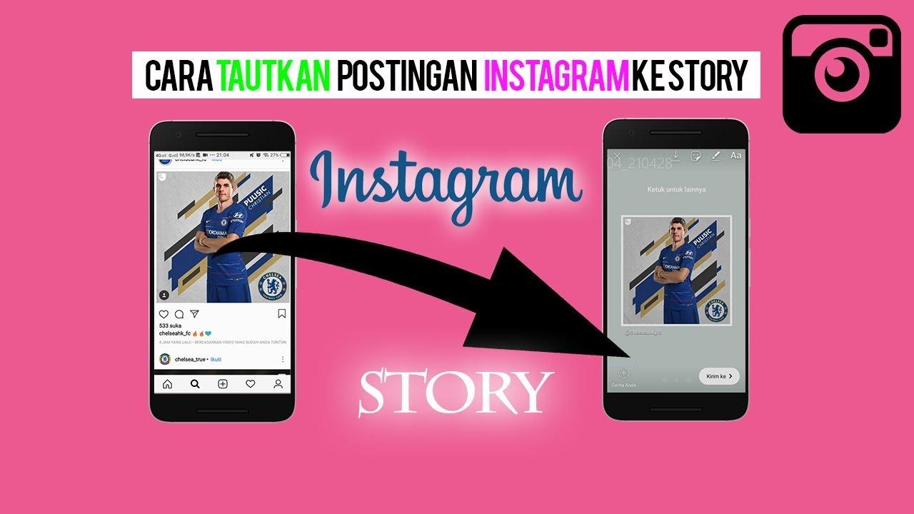 Cara Menautkan Postingan Foto Ke Story Pribadi Youtube