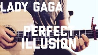 Lady Gaga - Perfect Illusion - Guitar Lesson (Chords and Strumming)