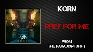 Korn - Prey For Me [Lyrics Video]