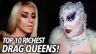 10 Richest Drag Queens