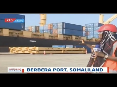 How the revamping of Somaliland\'s Berbera Port will boost trade in the Horn of Africa
