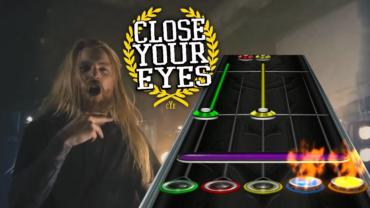 Close Your Eyes - Frame And Glass (Clone Hero Custom Song ...