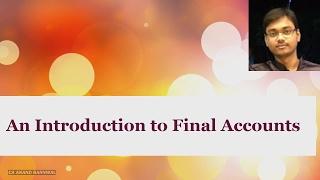 An Introduction to Final Accounts {Hindi}